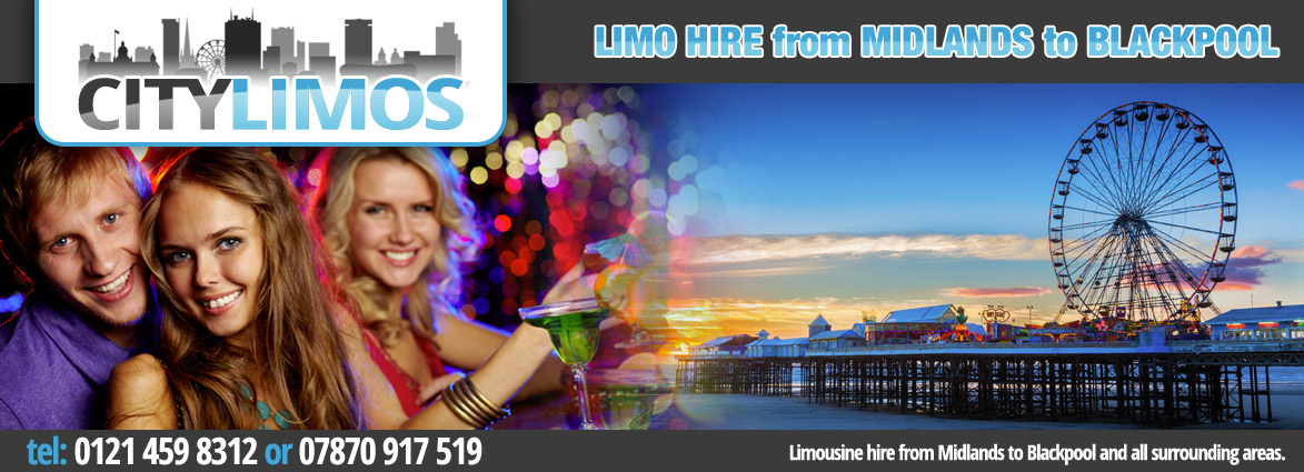 limo hire from birmingham to blackpool